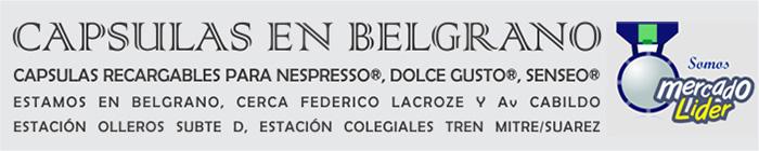 Capsulas En Belgrano , Calidad Garantizada!. Hacemos factura C. Estamos en Belgrano (cerca de Lacroze y Cabildo). Capsulas recargables para Nespresso, Dolce Gusto, Senseo. Descalcificador antisarro para maquinas de cafe.
